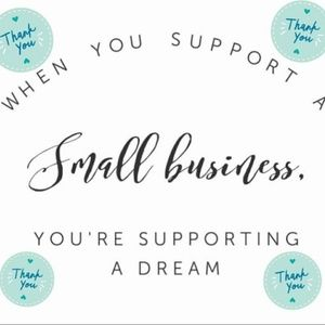 **Thank you for Supporting a Small Business